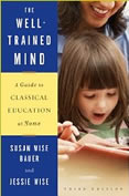 The Well Trained Mind - Guide to classical education